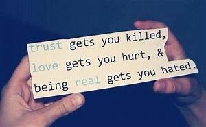 Being Real Gets You Hated Pictures, Photos, and Images for ...