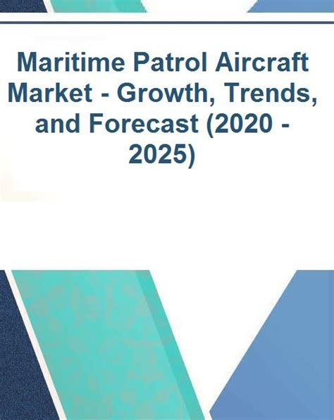Maritime Patrol Aircraft Market - Growth, Trends, and ...