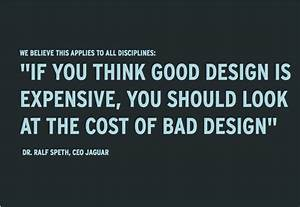 "arangostudio: ""If you think good design is expensive, you ..."