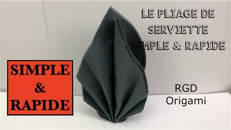 Pliage En Serviette Simple Et Rapide [ Tutoriel Facile