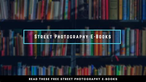 Street Photography E Books You Should have Read Streetbounty