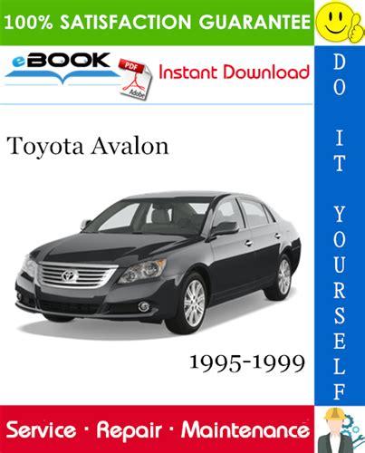 vehicle repair manual 1995 toyota avalon parental controls toyota avalon service repair manual 1995 1999 download download m