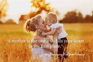 101 Most Beautiful MOTHER's Day Quotes Will Make You Cry ...