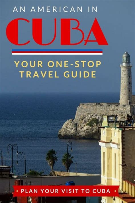 your one stop americans traveling to cuba your one stop travel guide savored journeys