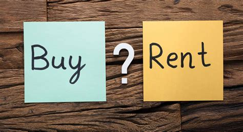 Renting A by Renting Vs Buying A Home How To Make The Right Choice For You