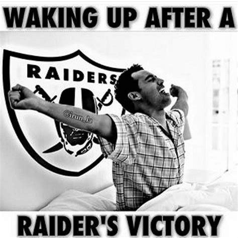 Raider Nation Memes - 104 best images about raider ride or die on pinterest oakland raiders raiders fans and