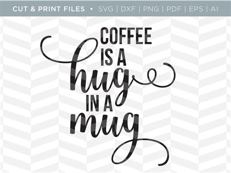 · free svg coffee quotes august 28, 2019 by freeprettythings leave a comment in this post, the hungry jpeg and free pretty things for you are giving away four funny according to couponxoo's tracking system, free svg coffee cup sayings searching currently have 23 available results. SVG Cut / Print Files - Hug in a Mug | Coffee Quote | SVG ...