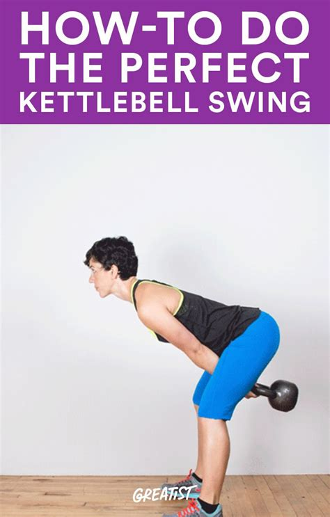 kettlebell swing swings perfect exercise workout greatist training power strength tips du fitness