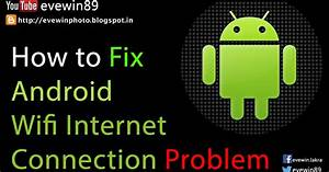 Evewin Photo: How to Fix Your Android Wifi Internet ...
