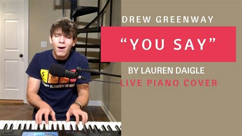 Lauren Daigle (piano Cover By Drew Greenway
