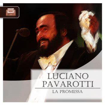 Testo La Promessa - luciano pavarotti tutti i testi delle canzoni e le