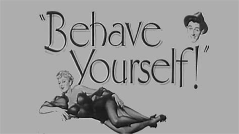 Behave Yourself! (1951) [comedy] [crime] Youtube