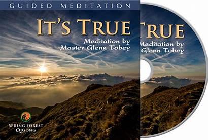 Meditation True Sfq Meditations Qigong Glenn Tobey