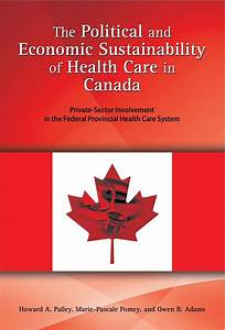 The Political and Economic Sustainability of Health Care ...