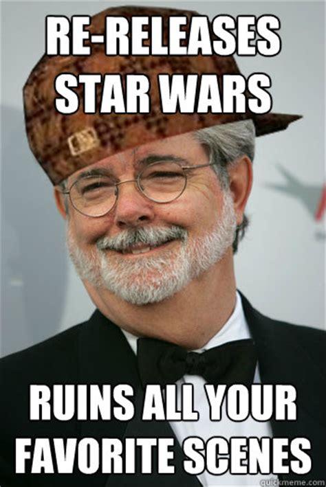 George Lucas Memes - scumbag george lucas memes quickmeme