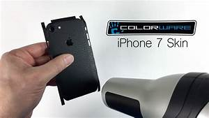 ColorWare Skin Installation IPhone 7 And 7 Plus YouTube