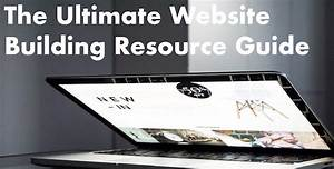 The Ultimate Website Building Resource Guide
