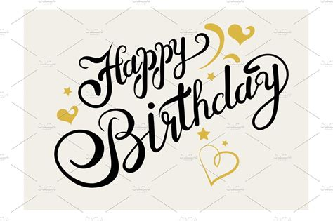 Select one of more than 1.200.000 images or upload your own image. Happy Birthday. Lettering ~ Script Fonts ~ Creative Market