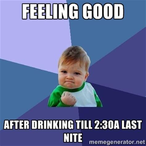 Feel Good Meme - feeling good memes image memes at relatably com