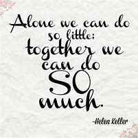 Image result for quote about working together