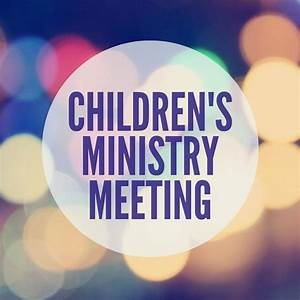 Children's Ministry Meeting - Every Nation GTA | Church ...