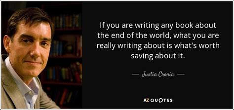 Top 25 Quotes By Justin Cronin (of 66)  Az Quotes