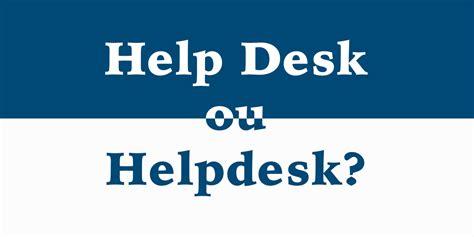ou it help desk help desk ou helpdesk blog do acelerato
