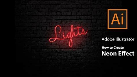adobe illustrator   create neon effect