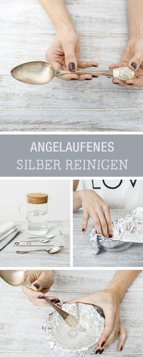 Warum Läuft Silber An by Haushaltstipp Angelaufenes Silber Reinigen Besteck