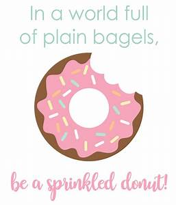 """""""Donut Worry, Be Happy"""" Printable Quote + More"""