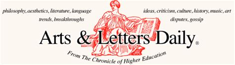 arts and letters daily arts letters daily ideas criticism debate 29481