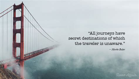 top travel quotes    moving    journey