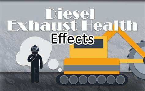 diesel exhaust health effects  safety  health