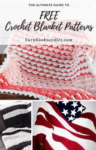The Ultimate Guide To Free Crochet Blanket Patterns