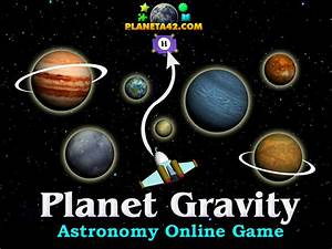 Planet Gravity Escape | Astronomy Online Game
