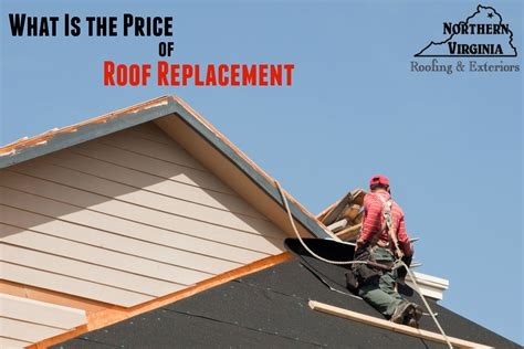 What's The Roof Replacement Cost? Northern Virginia Roofing