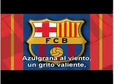 Himno FC Barcelona letra en catalan y español Doovi