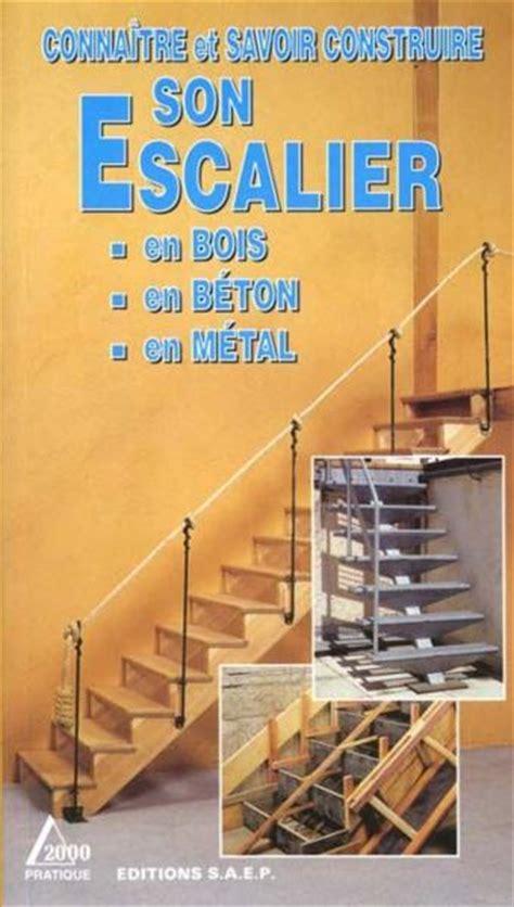 livre connaitre et savoir construire escalier en bois en beton en metal jean michel jorion