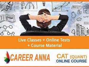 CAT 2016 Online Coaching - Quant Course By Career Anna