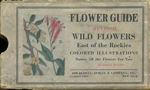 Flower Guide  Wild Flowers East Of The Rockies  Revised