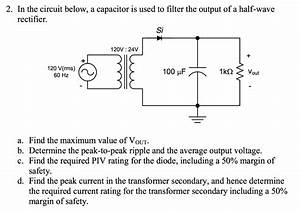 Solved  2  In The Circuit Below  A Capacitor Is Used To Fi