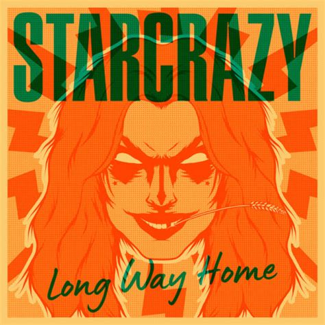 "EXCLUSIVE STREAM: Starcrazy - ""Long Way Home"" 