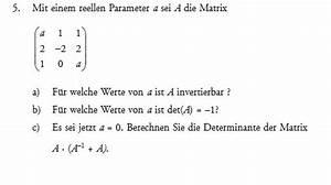 Determinante 4x4 Matrix Berechnen : f r welche werte von a ist a invertierbar mathelounge ~ Themetempest.com Abrechnung