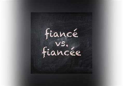 fiance  fiancee     dictionarycom