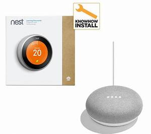 Nest Learning Thermostat And Installation  U0026 Home Mini