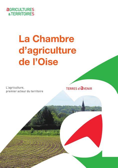 la chambre de l agriculture présentation de la chambre d 39 agriculture de l 39 oise by