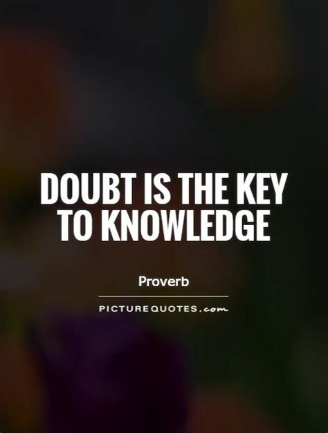 Quotes About Knowledge The Knowledge Is Key Quotes Quotesgram
