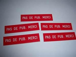 Pas De Pub Merci : pas de pub merci ~ Dailycaller-alerts.com Idées de Décoration