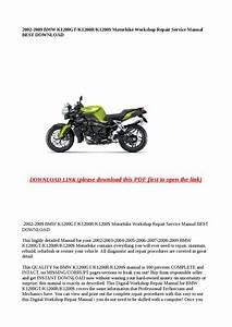 2002 2009 Bmw K1200gt K1200r K1200s Motorbike Workshop