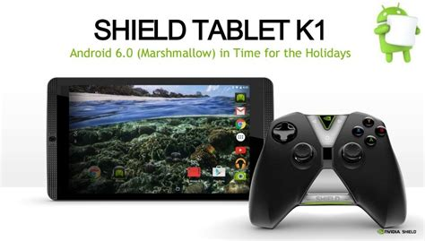 shield tablet k1 s marshmallow update coming in time for
